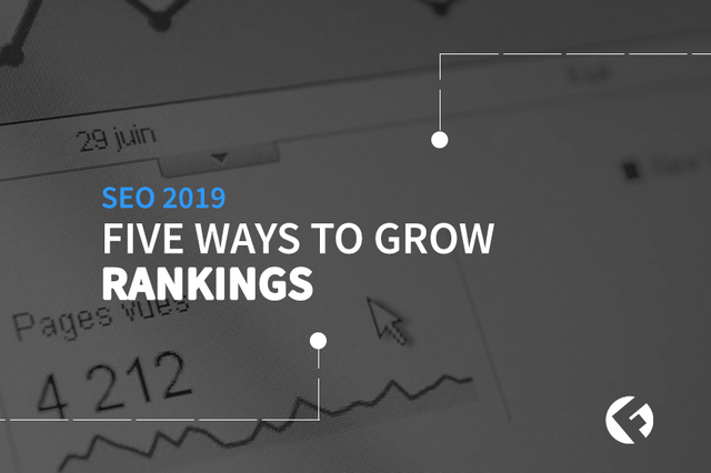 Five Ways To Grow SEO Rankings | Elk Grove SEO - The Fields Agency