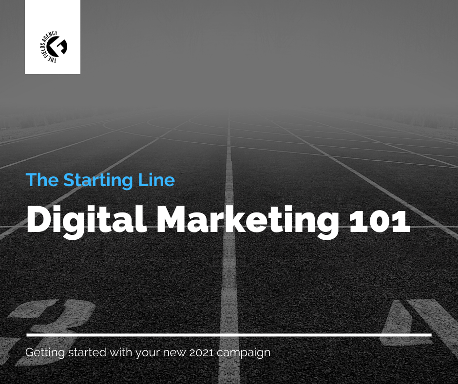 The Starting Line Digital Marketing 101