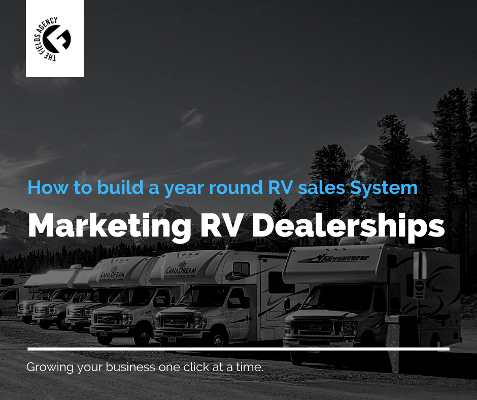 Marketing RV Dealerships In Sacramento